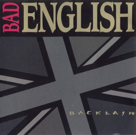 Bad-English-Backlash-1991