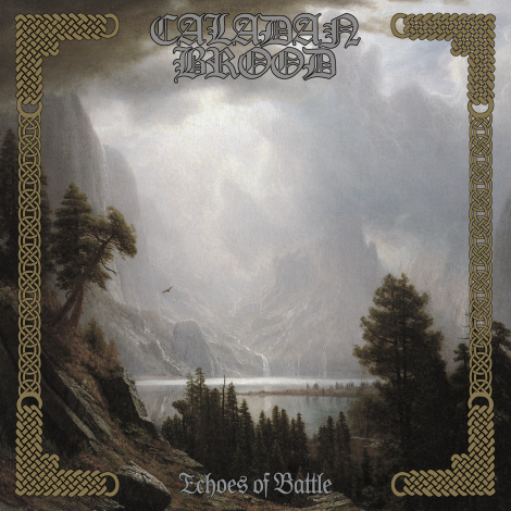 Caladan Brood - Echoes Of Battle [2013]