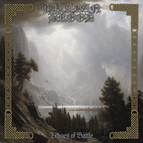 Caladan Brood - Echoes Of Battle [2013]