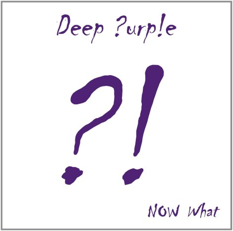 Deep Purple - NOW What?! [2013]
