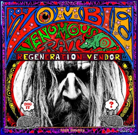 Rob Zombie - Venomous Rat Regeneration Vendor [2013]