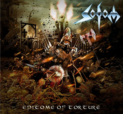Sodom - Epitome Of Torture [2013]