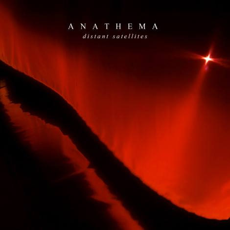 Anathema - Distant Satellites [2014]