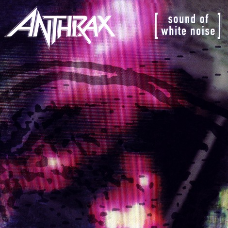 Anthrax - Sound Of White Noise [1993]
