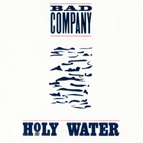 Bad Company - Holy Water [1990]