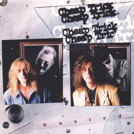 Cheap Trick - Busted [1990]