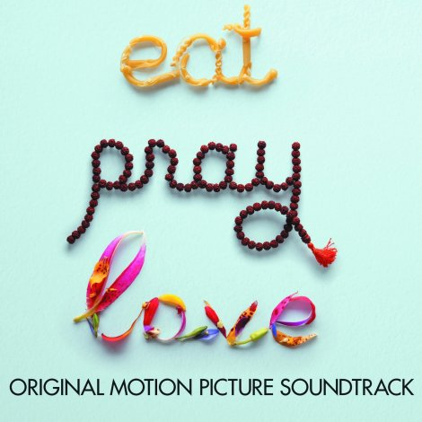 Eat Pray Love - Original Soundtrack [2010]