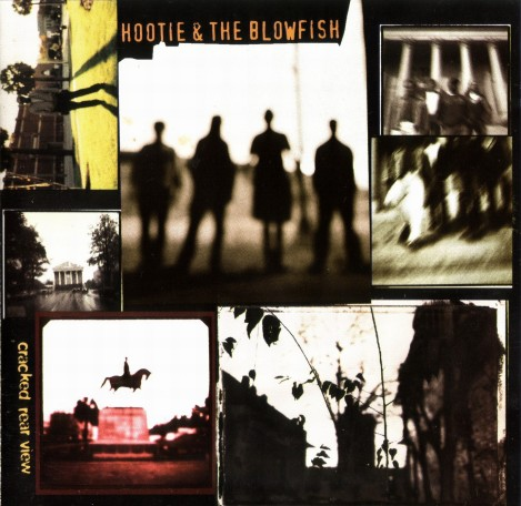 Hootie and the Blowfish - Cracked Rear View [1994]