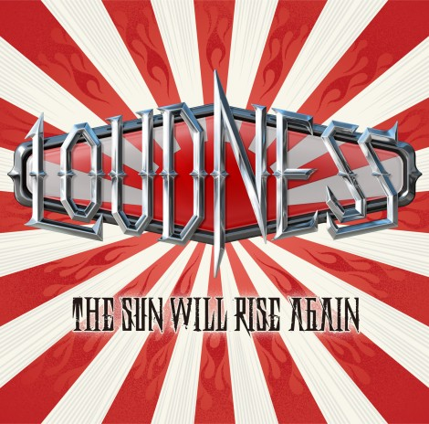 Loudness - The Sun Will Rise Again [2014]