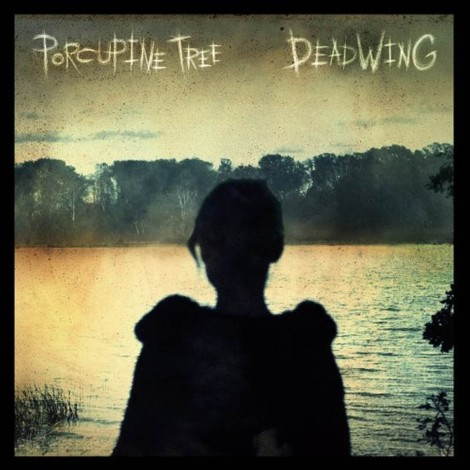 Porcupine Tree - Deadwing [2005]