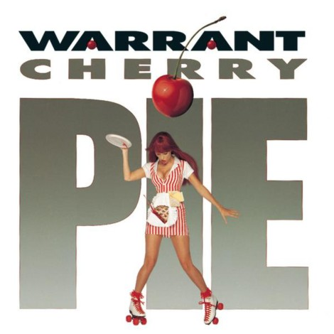 Warrant - Cherry Pie [1990]