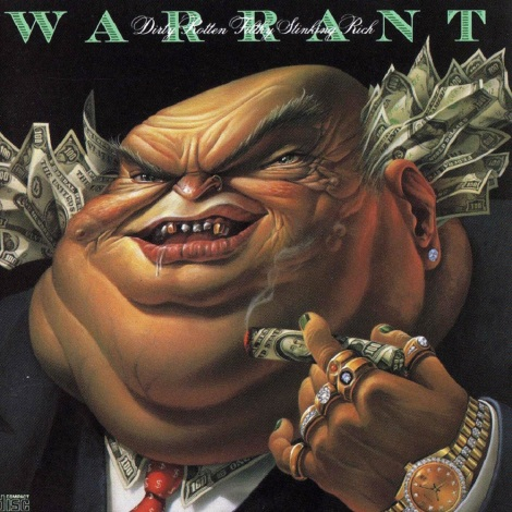 Warrant - Dirty Rotten Filthy Stinking Rich [1989]