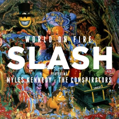 Slash - World On Fire [2014]