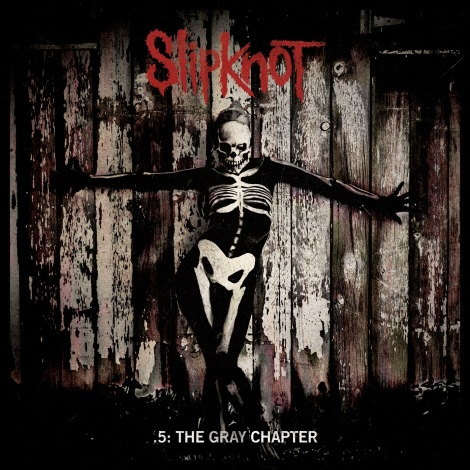 Slipknot - .5- The Gray Chapter [2014]