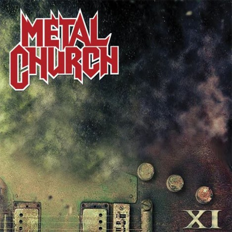 Metal Church - XI [2016]