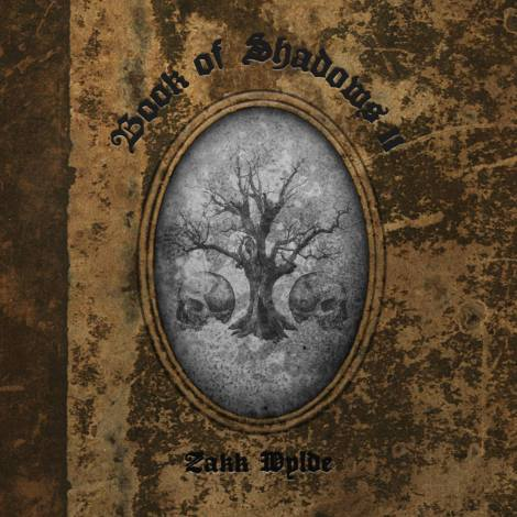 Zakk Wylde - Book Of Shadows II [2016]